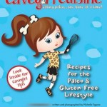 Giveaway: Cavegirl Cuisine Cookbook